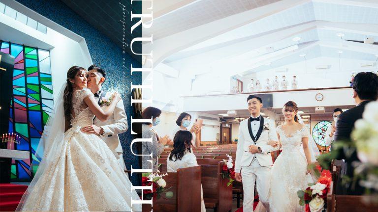 【Beloved】|Truth Lutheran Church Wedding | 信義會真理堂婚禮攝影