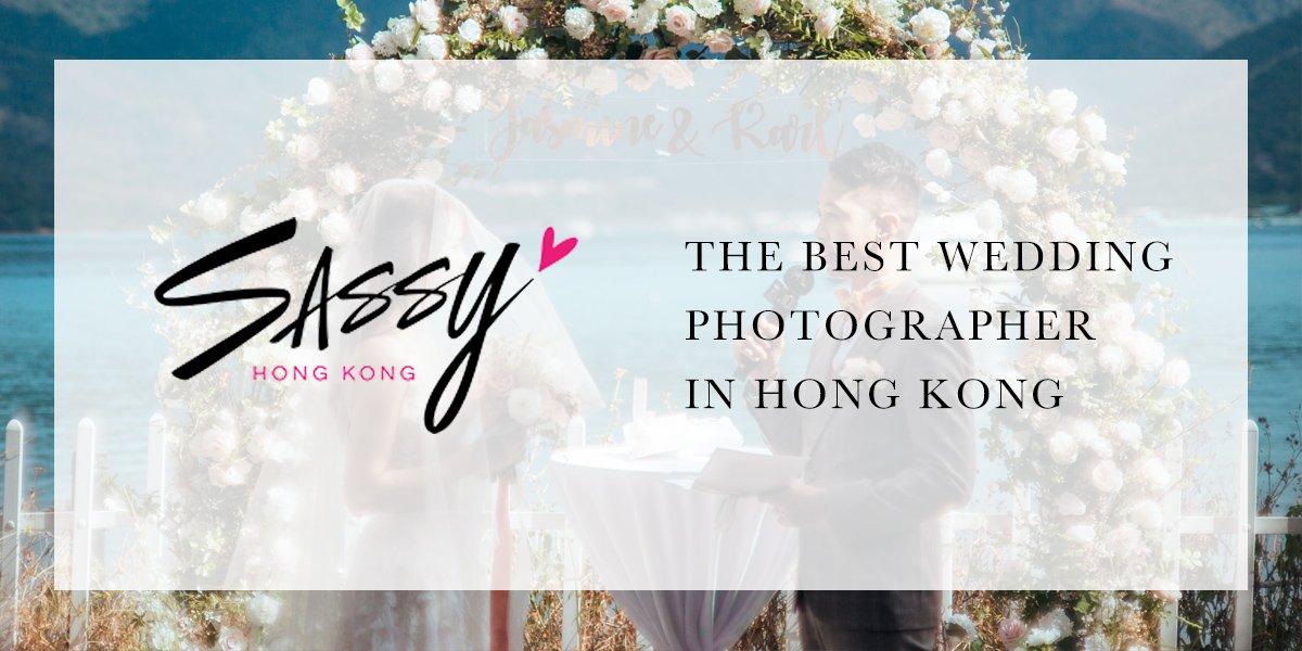 【The Best Wedding Photographers In Hong Kong】by Sassy Hong Kong
